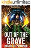 Out of the Grave: A Dark Fantasy (The Shedim Rebellion Book 2)