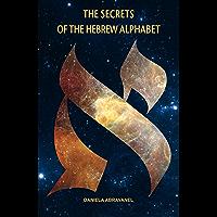 Secrets of the Hebrew Alphabet