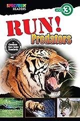Run! Predators Reader, Grades 1 - 2: Level 3 (Spectrum® Readers) Kindle Edition