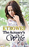 The Actuary's Wife: A Rural English Mystery (The Calculated Risk Book 2)