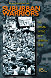 Suburban Warriors: The Origins of the New American Right - Updated Edition (Politics and Society in Modern America Book…