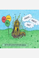 Dan's Dirty Day (A-Z Book 4) Kindle Edition