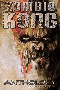 Zombie Kong - Anthology