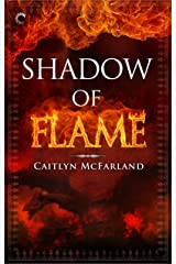 Shadow of Flame (Dragonsworn Book 2) Kindle Edition