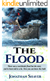 The Flood: Why the story you've been told about Noah and the ark is a complete misleading fabrication. (Our Hidden History and Future Series Book 2) (English Edition)