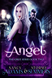 Vampire: ANGEL - A Paranormal Vampire Novel (Vampire, Paranormal, Shapeshifter, The Grue Series Book 2)