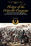 History of the Waterloo Campaign