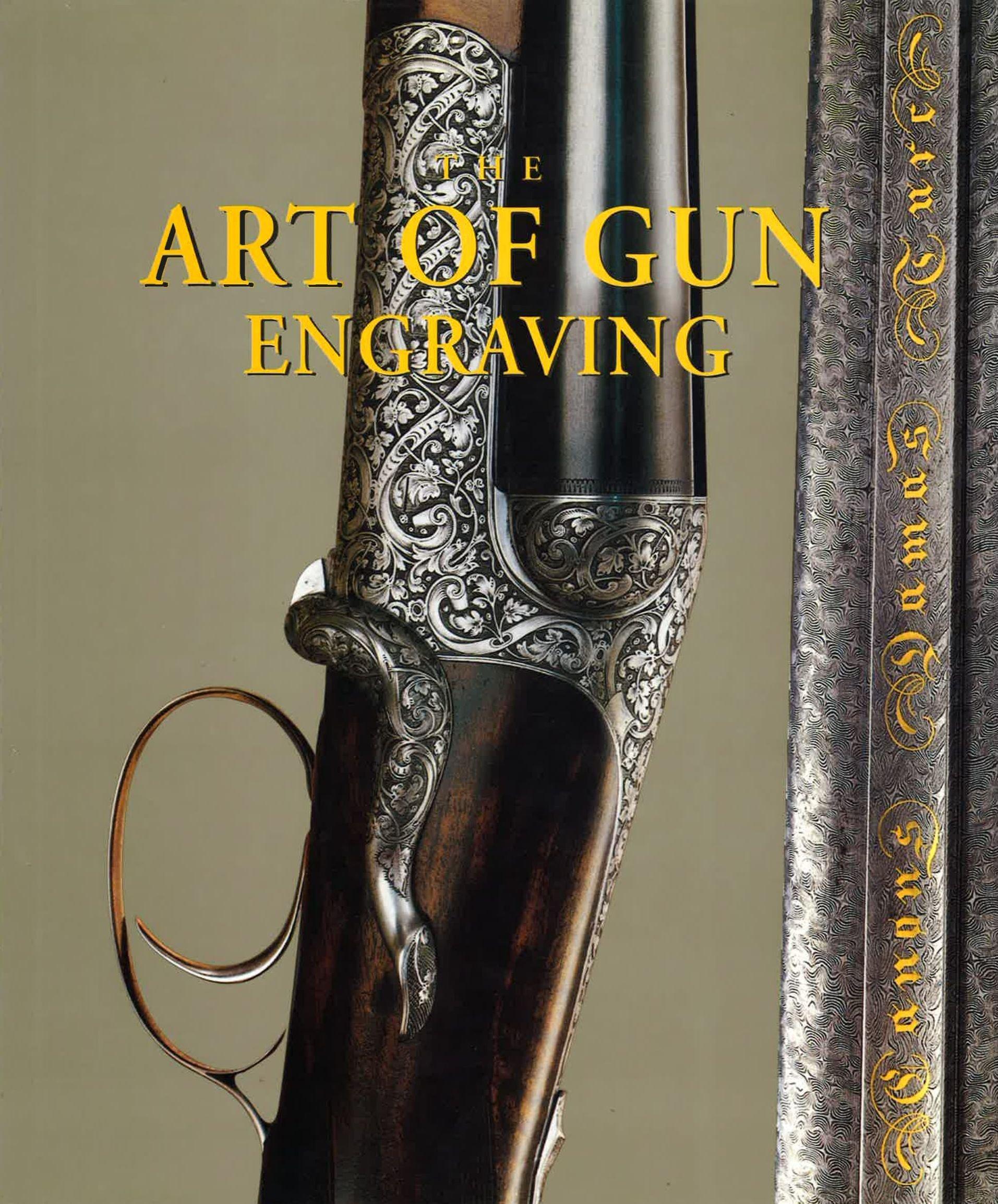 The Art of Gun Engraving