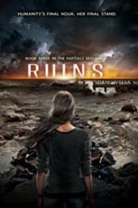 Ruins (Partials Sequence Book 3)