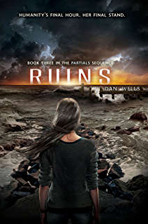 Ruins (Partials Sequence Book 3)