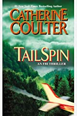 TailSpin (An FBI Thriller Book 12) Kindle Edition