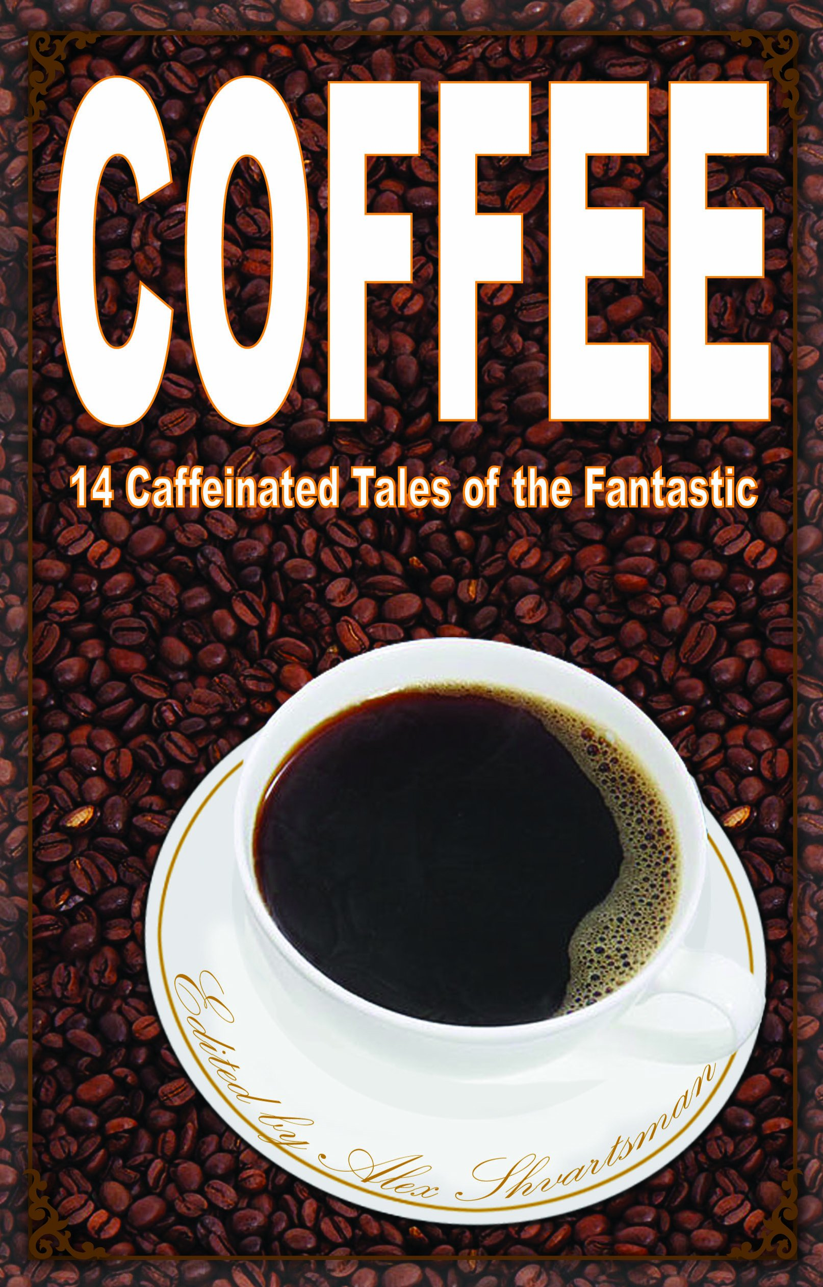 Coffee 14 Caffeinated Tales Fantastic