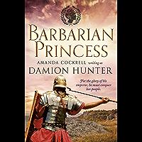 Barbarian Princess (The Centurions Book 2)