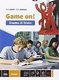 Game on! Esame di Stato. Per la Scuola media. Con espansione online