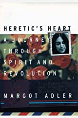 Heretic's Heart: A Journey through Spirit and Revolution Paperback
