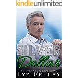 Silver Dollar: An over 40 romance novel (Silver Fox Resort)