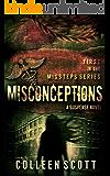 Misconceptions: A Suspense Novel (Missteps Book 1)