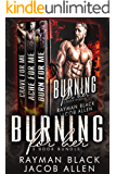 Burning For Her: The Complete Series: Firefighter Bad Boy Romance