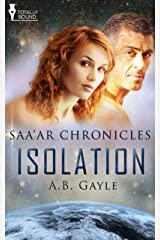 Isolation (Saa'ar Chronicles Book 1)