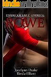 Unbreakable Stories: Rowe