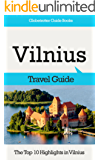Vilnius Travel Guide: The Top 10 Highlights in Vilnius (Globetrotter Guide Books) (English Edition)