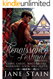 Renaissance Festival: Clans, Gaelic, MacGregors, Warriors, Loch, and Scots (Dall and Emily Book 2)