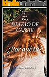 1 El diario de Cassie: ¿Por qué tú?