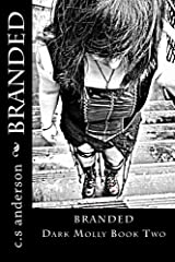 Branded Dark Molly Book Two Kindle Edition