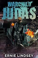 Warchild: Judas: A Post-Apocalyptic Adventure (The Warchild Series Book 2) Kindle Edition