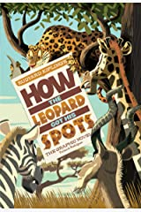 How the Leopard Got His Spots: The Graphic Novel (Graphic Spin) Kindle Edition