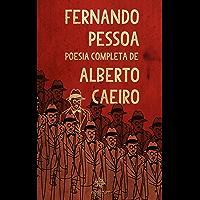 Fernando Pessoa - Poesia Completa de Alberto Caeiro
