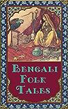 Bengali Folk Tales (Illustrated) (English Edition)