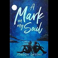 A Mark on My Soul (English Edition)