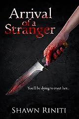 Arrival of a Stranger (Stranger Series Book 2) Kindle Edition