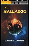 El hallazgo (Spanish Edition)