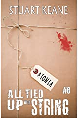 Atonia: All Tied Up With String #6 Kindle Edition