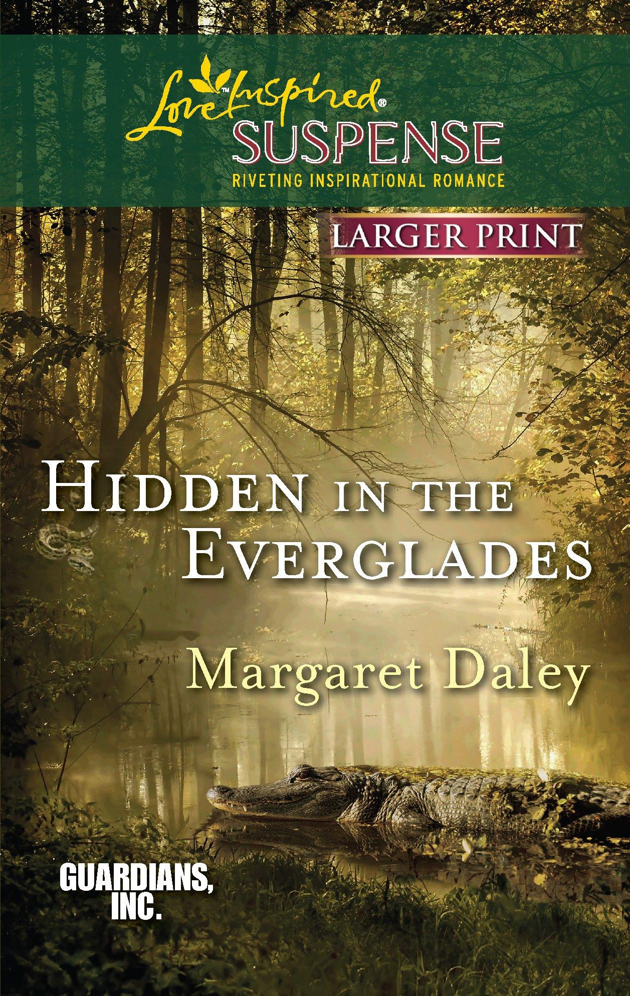 Hidden in the Everglades (Guardians, Inc.) PDF