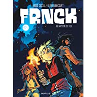 FRNCK - tome 2 - Le baptême du feu