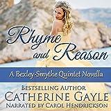 Rhyme and Reason: Bexley-Smythe Quintet, Novella 2