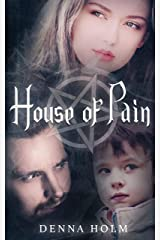 House of Pain (The Forsaken Ones Book 1) Kindle Edition