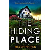 The Hiding Place: An absolutely heart-stopping crime thriller (Detective Morgan Brookes Book 3)