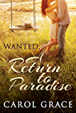 Wanted: A Return to Paradise
