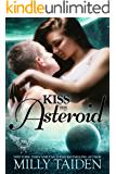 Kiss My Asteroid (Paranormal Dating Agency Book 14)