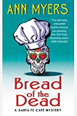 Bread of the Dead: A Santa Fe Cafe Mystery (Santa Fe Café Mystery) Kindle Edition