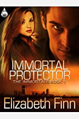 Immortal Protector (The Immortals Book 1) Kindle Edition