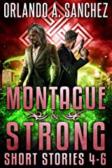 A Montague & Strong Short Story Collection : Stories 4-6 Kindle Edition