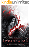 Twisted Wings (A Shaded Rose Series Book 2)