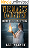 The Mage's Daughter: Book One: Discovery