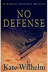 No Defense (A Barbara Holloway Novel Book 5) Kindle Edition