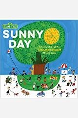 Sunny Day: A Celebration of the Sesame Street Theme Song Hardcover